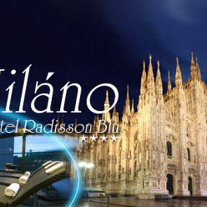 Jedinečný zážitek v Miláně, hlavním městě módy a designu! 3DNY pro 2 os. v luxusním hotelu Radisson Blu**** v blízkosti historického centra města! Snídaně, volný vstup do wellenss zóny a akční cena 4490 Kč! Platnost do října 2014!