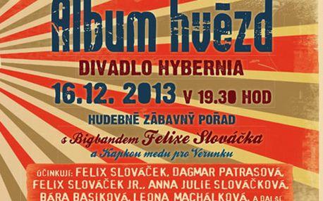 Felix Slováček a další jen za 290 Kč v show Album Hvězd 16.12. - limitovaná akce!