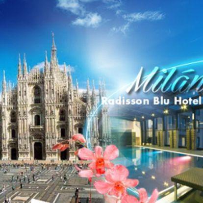 Poznejte MILÁNO! 3DNY pro 2/os. v luxusním hotelu Radisson Blu**** za 4550 Kč, v blízkosti historického centra města! Bohaté SNÍDANĚ + volný vstup do WELLNESS! Nechte se unést hlavním městem módy a designu! Platnost voucheru 1 ROK!
