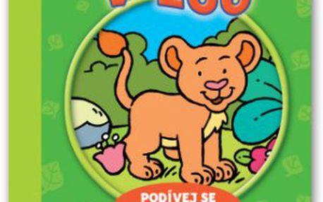 V zoo – podívej se pod obrázek! Leporelo s otvíracími okénky pro nejmenší děti od 1–6 let, které je naučí zábavnou formou poznávat zvířátka, která mohou vidět v zoo.