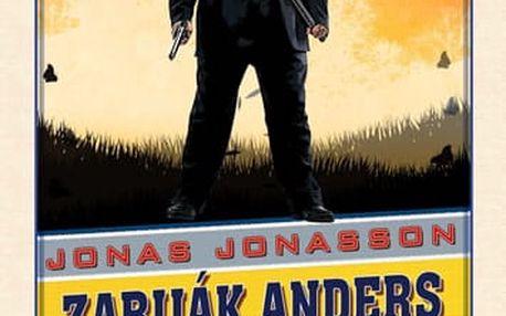 Zabiják Anders a jeho přátelé (a sem tam nepřítel)