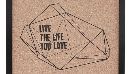 Hübsch Korková nástěnka Live the Life You Love, černá barva, hnědá barva